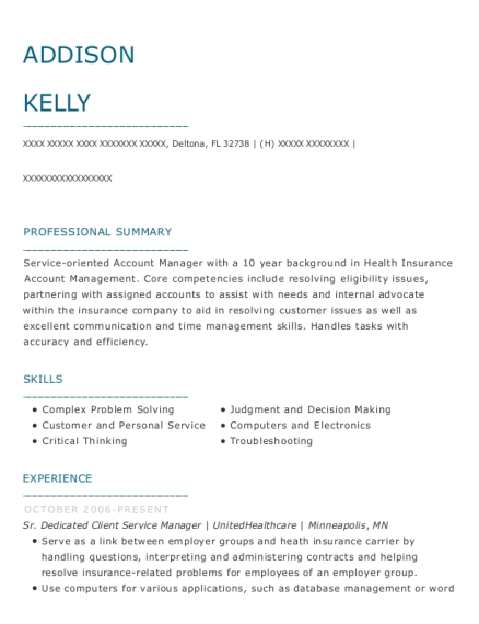 Sr Dedicated Client Service Manager resume example Florida